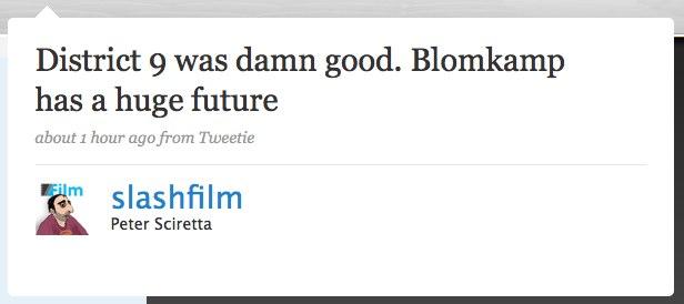 Twitter _ Peter Sciretta_ District 9 was damn good. ....jpg